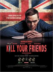 Affiche Film Kill Your Friends