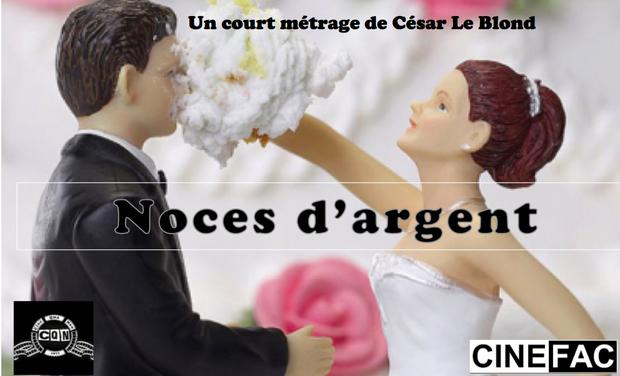 Photo Court-métrage Noces d'Argent de César Le Bond produit par CQN Prod & CINE FAC
